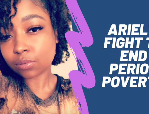 Ariel's Fight to End Period Poverty!