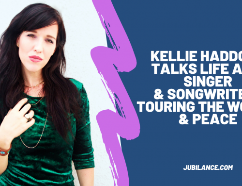 Kellie Haddock talks life as a Singer/Songwriter, Touring the World, and Advocating Peace