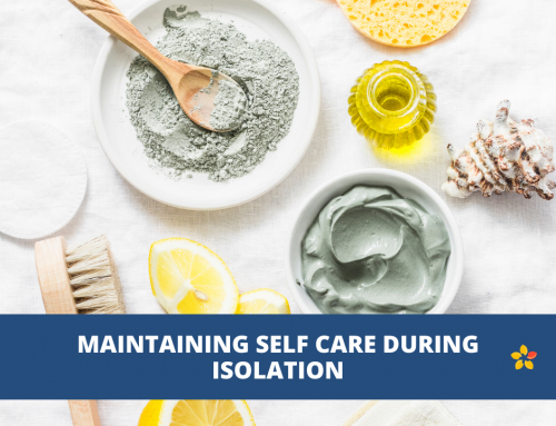 Maintaining Your Self Care During Isolation